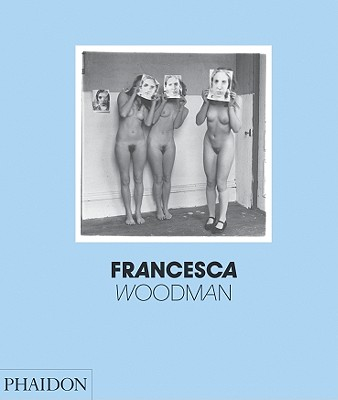 Francesca Woodman By Townsend, Chris/ Woodman, George (EDT)